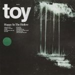 TOY | Happy in the Hollow