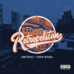 Skyzoo & Pete Rock  |  Retropolitan